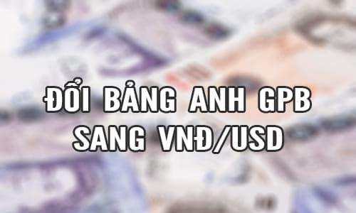 Tỷ giá bán ra Bảng Anh GBPso với tiền Việt VNĐ, USD: 1 Bảng Anh GBP= 30.359  VNĐ ; 1 Bảng Anh GBP= 1.3392 USD