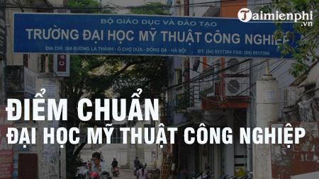 diem chuan dai hoc my thuat cong nghiep