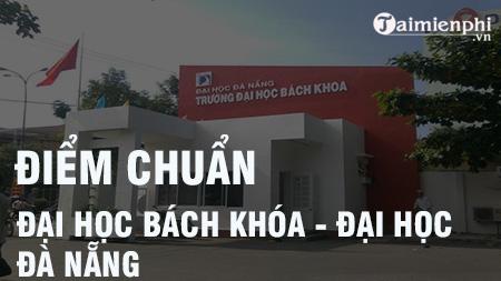 diem chuan dai hoc bach khoa dai hoc da nang