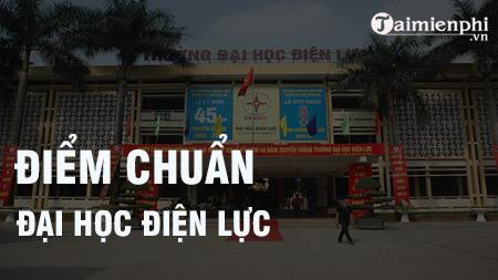 diem chuan dai hoc dien luc