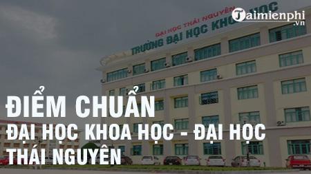 diem chuan dai hoc khoa hoc dai hoc thai nguyen