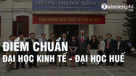 diem chuan dai hoc kinh te dai hoc hue