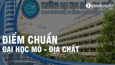 diem chuan dai hoc mo dia chat