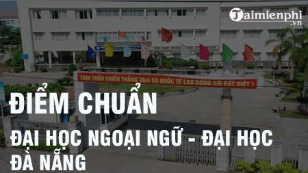 diem chuan dai hoc ngoai ngu dai hoc da nang
