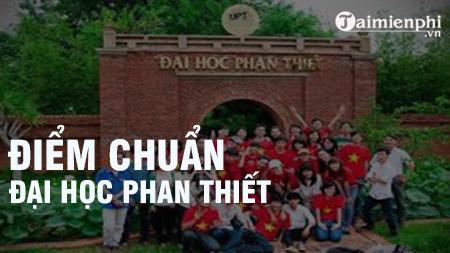 diem chuan dai hoc phan thiet