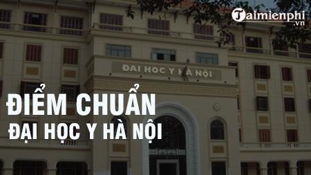 diem chuan dai hoc y ha noi