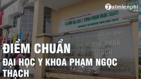 diem chuan dai hoc y khoa pham ngoc thach