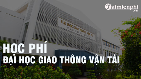 hoc phi dai hoc giao thong van tai hcm