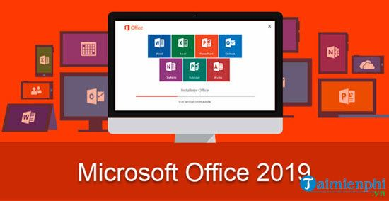 tai office 2019 cho windows va mac o dau 2