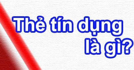 thu tuc cach mo the tin dung tai cac ngan hang viet nam 2