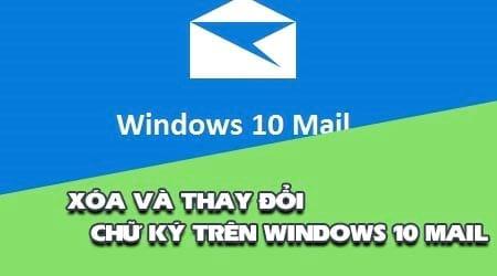 xoa hoac thay doi chu ky tren ung dung mail windows 10 2